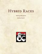 Hybrid Races