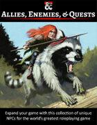 Allies, Enemies, & Quests