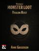 Monster Loot – Waterdeep: Dragon Heist