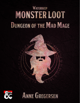 Monster Loot – Waterdeep: Dungeon of the Mad Mage