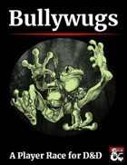 Bullywugs