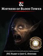 Mistress of Blood Tower - Adventure (Fantasy Grounds)