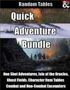 Quick Adventure Bundle - Random Tables for Adventures [BUNDLE]