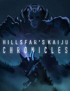 Hillsfar Kaiju Chronicles  [BUNDLE]