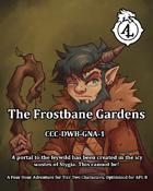 CCC-DWB-TFG 1: The Frostbane Garden