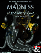 Madness of the Misty Cove