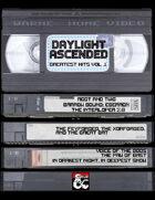 Daylight Ascended: Greatest Hits Vol 1 [BUNDLE]