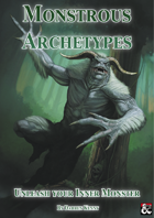 Monstrous Archetypes - A 5th Edition Archetype Collection
