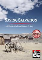 Saving Salvation: Eberron Salvage Mission Trilogy