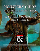 Monsters' Guide to Combat Encounters for DotMM L1-L23 [BUNDLE]