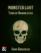 Monster Loot – Tomb of Annihilation