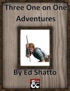 3 1 on 1 adventures volume 1 [BUNDLE]