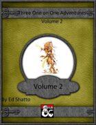 3 1 on 1 adventures volume 2 [BUNDLE]
