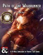 Primal Path: Wildrunner (Fantasy Grounds)