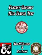 Fantasy Grounds Miss Flavor Text