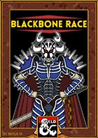 Blackbone Race