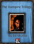 The Vampire Trilogy [BUNDLE]