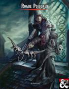 Roguish Archetype: Poisoner