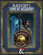 Blackstaff's Tome of Wizardry - FANTASY GROUNDS