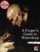 A Forger's Guide to Waterdeep