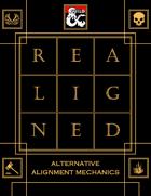 Realigned: Alternative Alignment Mechanics
