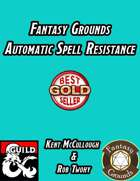 Fantasy Grounds Automatic Spell Resistance