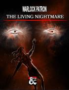 Warlock Patron: The Living Nightmare