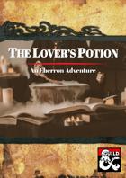 The Lover's Potion: An Eberron Adventure