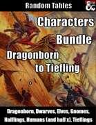 Characters Bundle - Dragonborn to Tiefling [BUNDLE]