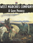 West Marches Company: A Grim Promise