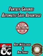 Fantasy Grounds Automatic Save Advantage