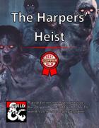 The Harpers' Heist