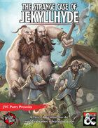 The Strange Case of Jekyllhyde