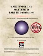 Sanctum of the Matterites - Part III: Culmination