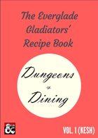 Everglade Gladiators Recipe Book Vol. 1