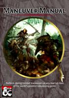 Maneuver Manual - New Combat Options for Martial Classes