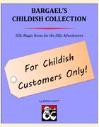 Bargael's Childish Collection