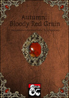 Autumn: Bloody Red Grain