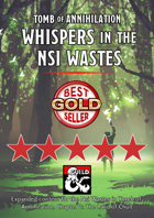 Whispers in the Nsi Wastes - maps and extra content for Tomb of Annihilation