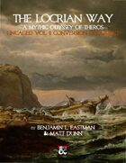 The Locrian Way: Uncaged Vol. II Conversion Document