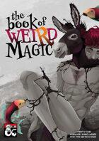 The Book of Weird Magic