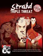 Curse of Strahd: Strahd - Triple Threat
