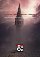 (5e, Lvl 5) Awakening of the Martharia tarrasque
