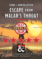 Escape from Malar's Throat - maps and extra content for Tomb of Annihilation