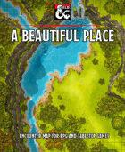 A Beautiful Place battlemap