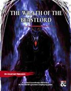 The Wrath of the Beastlord