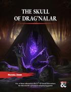 The Skull of Drag'Nalar