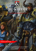 Unsung Heroes I: The Warrior