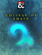 Bardic College: College of Ember