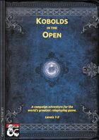 01 - Kobolds in The Open